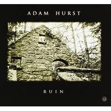 Ruin by Adam Hurst (2012-07-26)