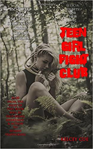 Teen Girl Fight Club: Volume 2 Felicia Ann Cover Girl Series: Amazon.es: Coe, Kelcey: Libros en idiomas extranjeros