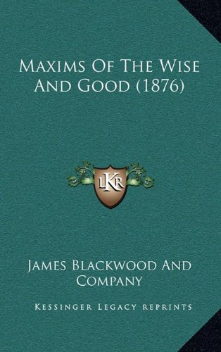 Maxims Of The Wise And Good (1876) Text fb2 book