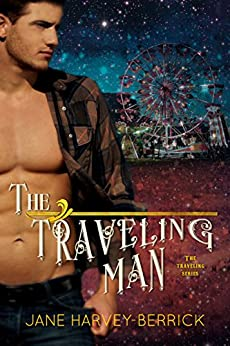The Traveling Man (The Traveling Series #1) by [Harvey-Berrick, Jane]