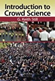 Introduction to Crowd Science, Still, G. Keith, 1466579641