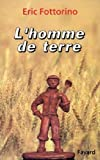 img - for L'homme de terre (French Edition) book / textbook / text book