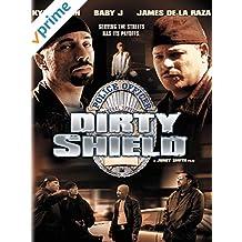 Dirty Shield