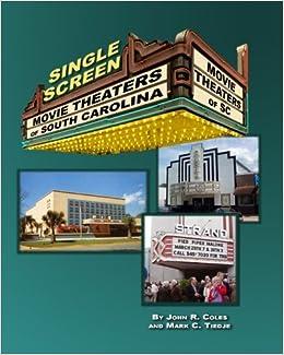Book Movie Theaters of South Carolina