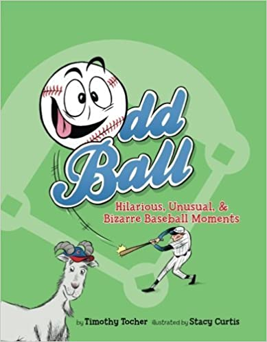Téléchargement de livres pdf gratuits Odd Ball: Hilarious, Unusual, & Bizarre Baseball Moments by Timothy Tocher (January 21,2014) B01B9A0DT2 FB2