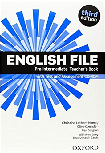 English file third edition pre intermediate teachers book with english file third edition pre intermediate teachers book with test and assessment cd rom 9780194598750 amazon books fandeluxe Gallery