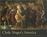 Clyde Singer's America, M. J. Albacete, 0873389212