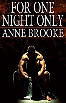 For One Night Only by [Brooke, Anne]