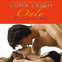 Only Pleasure