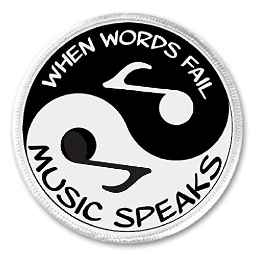 """When Words Fail Music Speaks Yin Yang Quote 3"""" Sew On Patch"""