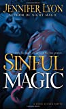 Sinful Magic: A Wing Slayer Novel (Wing Slayer Novels)