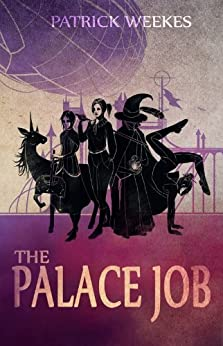 The Palace Job (Rogues of the Republic Book 1) by [Weekes, Patrick]