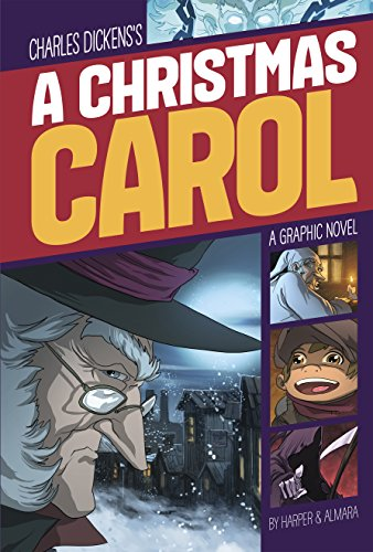A Christmas Carol (Graphic Revolve: Common Core Editions) (Dickens Story Characters Christmas)