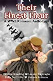 Their Finest Hour, Cynthia Breeding and Leanne Burroughs, 0985069074