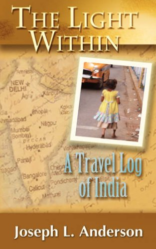 The Light Within: A Travel Log of India