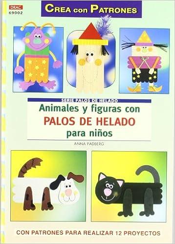 ANIMALES Y FIGURAS CON PALOS DE HELADO PARA NIÑOS Crea con ...
