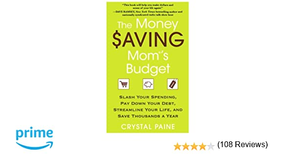 The Money Saving Mom's Budget: Slash Your Spending, Pay Down Your ...