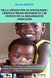 DE LA NÉGRITUDE AU SOCIALISME : LÉOPOLD SÉDAR SENGHOR ET LES  ENJEUX DE LA RENAISSANCE AFRICAINE (French Edition)