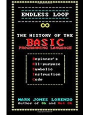 Endless Loop: The History of the Basic Programming Language