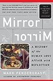 Mirror, Mirror, Mark Pendergrast, 0465054714