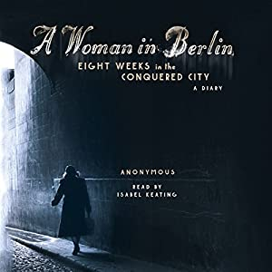 A Woman in Berlin Hörbuch