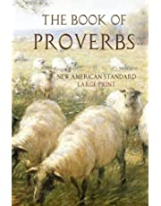 The Book of Proverbs: New American Standard: Large Print