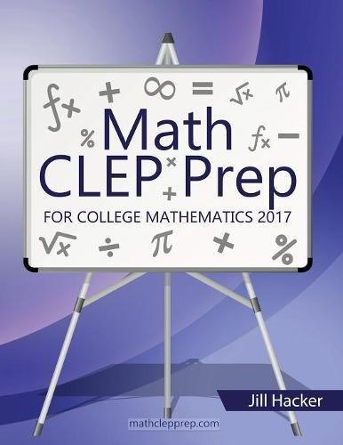 Math CLEP Prep: College Mathematics