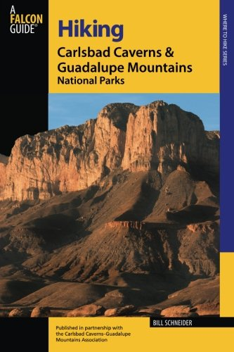 Hiking Carlsbad Caverns & Guadalupe Mountains National Parks, Second Edition (Regional Hiking Series)