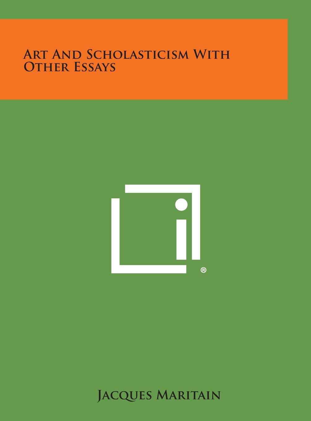 Art and Scholasticism with Other Essays pdf epub