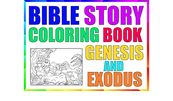 - Bible Story Coloring Book - Genesis And Exodus: Study The Scripture Through  Coloring: 104 Pages Of Classic Biblical Stories With Quotes, Learning  Gifts For Christian Kids And Adults: Press, SMK Faith: