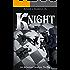 KNIGHT (An Artemus Newton Thriller Book 4)