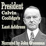 President Calvin Coolidge's Last Address | Calvin Coolidge
