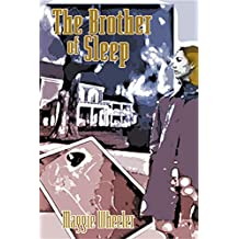 The Brother of Sleep (A Lost Villages Mystery)
