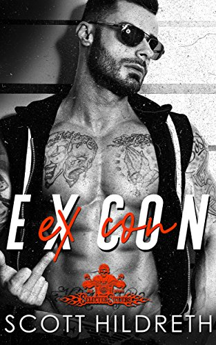 Ex Con Selected Sinners Mc Romance Book 5 Kindle Edition By