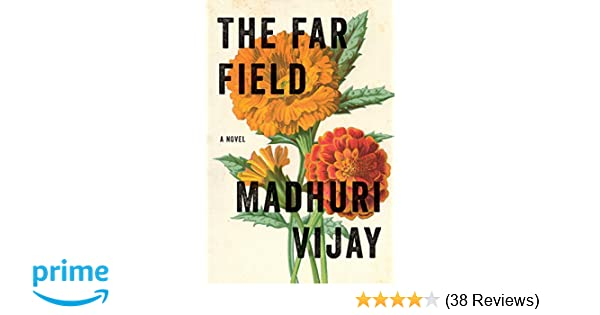 Amazon com: The Far Field (9780802128409): Madhuri Vijay: Books