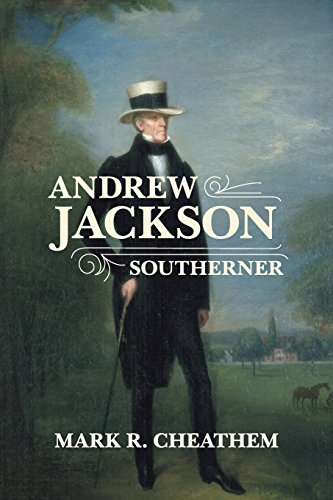 Andrew Jackson,Southerner