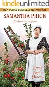Amish Apple Harvest: Amish Romance (The Amish Bonnet Sisters Book 11)