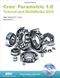 img - for Creo Parametric 1.0 Tutorial and MultiMedia DVD book / textbook / text book