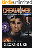 DreamOver: An Action-Adventure on the Frontiers of Reality (David Shannon Adventures Book 1)