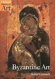 Byzantine Art, Robin Cormack, 0192842110