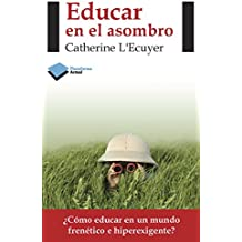 Educar en el asombro (Actual) (Spanish Edition)
