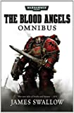 The Blood Angels Omnibus: Vol 1, James Swallow, 1849702209