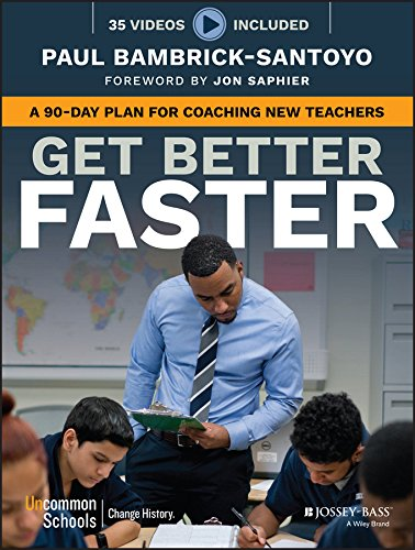 Pdf Teaching Get Better Faster: A 90-Day Plan for Coaching New Teachers