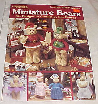 Miniature Bears Six Designs to Crochet By Sue Penrod Leisure Arts Leaflet 2057 Craft Magazine - 2057 Miniature
