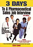 3 Days to a Pharmaceutical Sales Job Interview, Lisa Lane, 0971778558