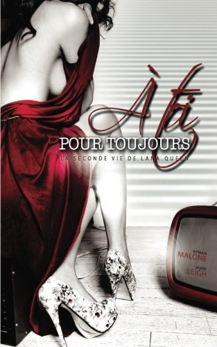 A toi, pour toujours (French Edition)