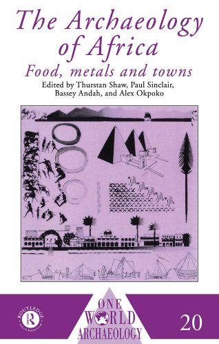 Shaw Antiquities (The Archaeology of Africa: Food, Metals and Towns (One World Archaeology))