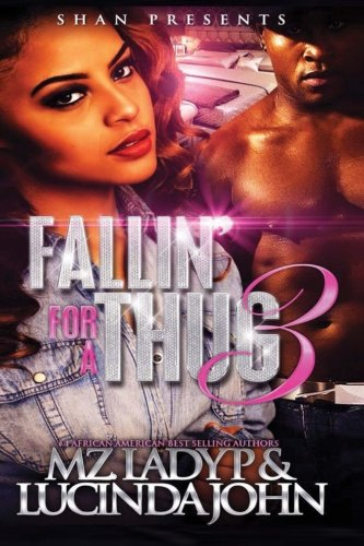 Book Cover: Fallin' for A Thug 3: The Finale