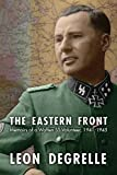The Eastern Front: Memoirs of a Waffen SS