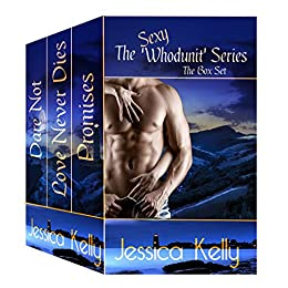 The Sexy Whodunit Series - The Box Set by [Kelly, Jessica]